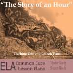 """The Story of an Hour"" Lesson Plans"
