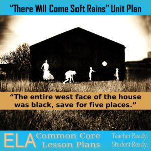There Will Come Soft Rains Lesson Plans